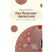 Das Poincaré-Abenteuer: Ein mathematisches Welträtsel wird gelöst