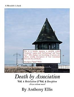 Death by Association: Vol One Retaliation Vol Two Deception by [Ellis, Anthony]