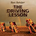 The Driving Lesson Audiobook by Ben Rehder Narrated by Maxwell Glick