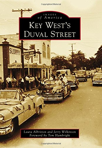 Key West's Duval Street (Images of - Florida Street Duval