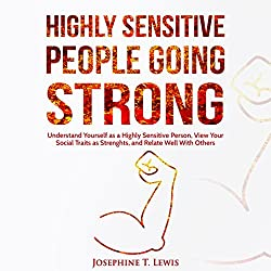 Highly Sensitive People Going Strong