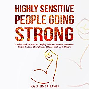 Highly Sensitive People Going Strong Audiobook