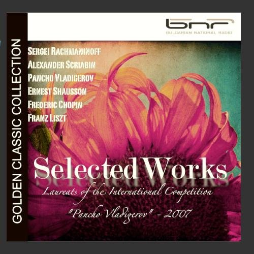 Rachmaninoff   Scriabin   Chopin   Liszt  Selected Works