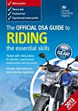 img - for The Official DSA Guide to Riding 2013: The Essential Skills book / textbook / text book