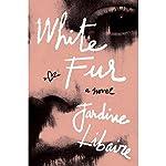 White Fur | Jardine Libaire