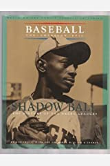 Shadow Ball: The History of the Negro Leagues (Baseball the American Epic) Hardcover