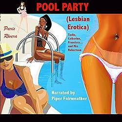 Pool Party - Lesbian Erotica
