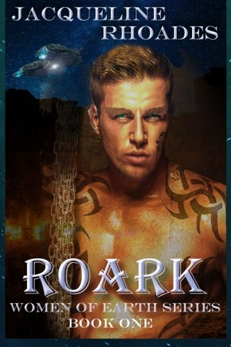 Roark (Women of Earth) (Volume 1) PDF