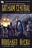 Gotham Central - In the Line of Duty, Greg Rucka and Ed Brubaker, 1401220371