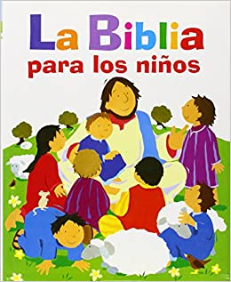 La Biblia Para Los Niños Biblioteca Religiosa Amazones Obra