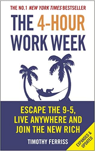 Image result for The 4-Hour Work Week: Escape the 9-5, Live Anywhere and Join the New Rich
