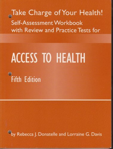 Access to Health : Take Charge of Your Health! Self-Assessment Workbook with Practice and Review Tests -