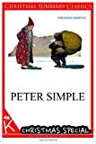 Peter Simple [Christmas Summary Classics], Frederick Marryat, 1494760363
