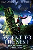 Ascent To The Nest: A Middang3ard Series (Dragon Approved Book 2)