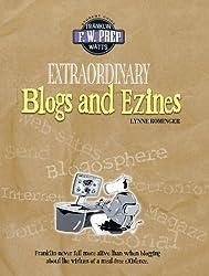 Extraordinary Blogs and Ezines