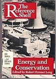 Energy and Conservation, Robert Emmet Long, 0824207831
