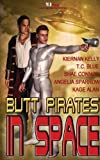 img - for Butt Pirates in Space by Kiernana Kelly (2013-04-16) book / textbook / text book