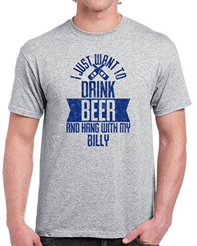 (Billy I Just Want to Drink Beer with My Dog Funny Pet Lover Men's T-Shirt 2XL Sport Grey)