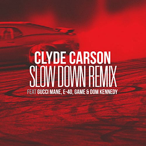 slow down clyde - 4