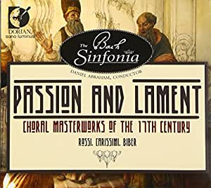 Passion & Lament: Choral Masterworks of the 17th