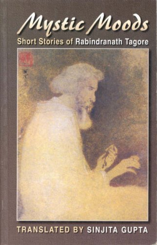 Mystic Moods: Short Stories of Rabindranath Tagore ebook