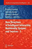 img - for New Directions in Intelligent Interactive Multimedia Systems and Services - 2 book / textbook / text book