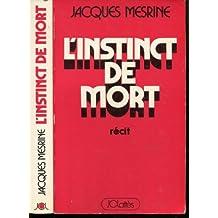 INSTINCT DE MORT (L')