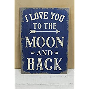 I Love You to The Moon and Back Sign 19in - Excellent Home Decor - Indoor & Outdoor 1