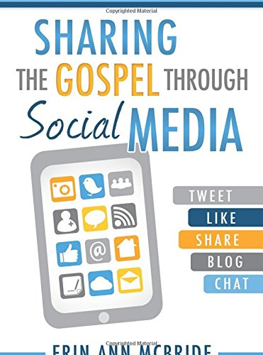 Sharing the Gospel Through Social Media pdf epub