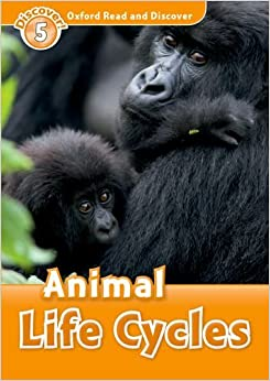 Book Oxford Read and Discover: Level 5: Animal Life Cycles