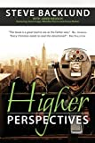 Higher Perspectives, Steve Backlund, 0985477350