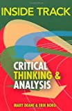 img - for Inside Track to Critical Thinking and Analysis by Deane Mary Borg Erik (2010-09-15) Paperback book / textbook / text book