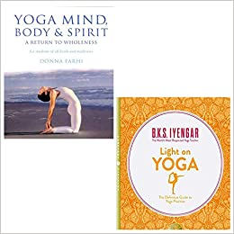 Yoga Mind, Body and Spirit, Light on Yoga 2 books collection ...
