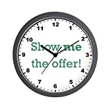 CafePress – Show Me The Offer! – Unique Decorative 10″ Wall Clock Review