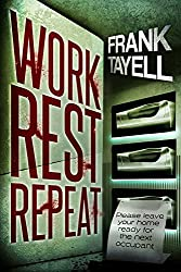 Work. Rest. Repeat.: A Novel of Post-Apocalyptic Britain