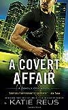 A Covert Affair: A Deadly Ops Novel (Deadly Ops Series)