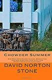 Chowder Summer, David Norton Stone, 0985493968