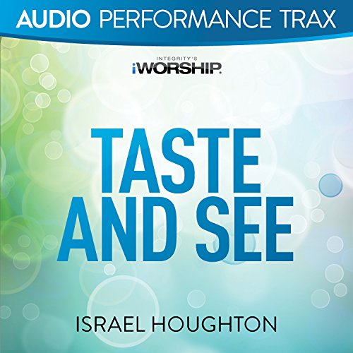 Taste and See [Audio Performan...
