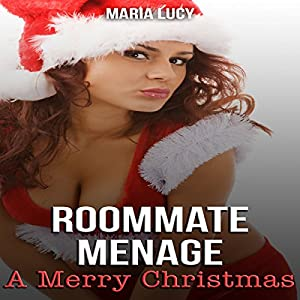 Roommate Menage: A Merry Christmas Audiobook
