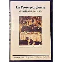 Prose georgienne des origines à nos jours (La)