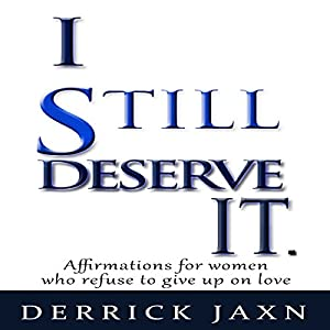 I Still Deserve It Audiobook