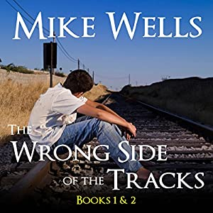 The Wrong Side of the Tracks Audiobook