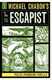 img - for Michael Chabon's The Escapist: Pulse-Pounding Thrills book / textbook / text book