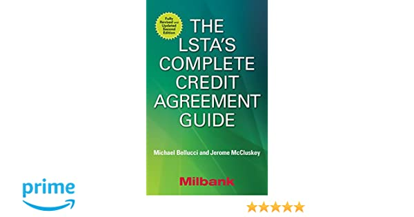 AmazonCom The LstaS Complete Credit Agreement Guide Second