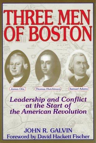 Three Men of Boston 1st edition by Galvin, John R. (1997) Paperback