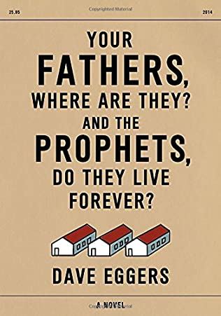 book cover of Your Fathers, Where Are They? And the Prophets, Do They Live Forever?