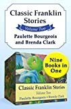 Classic Franklin Stories Volume Two: Nine Books in One