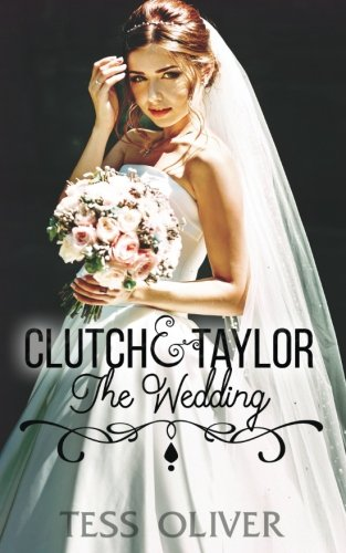 Clutch & Taylor: The Wedding (Custom Culture) (Volume 6)