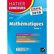 Hatier concours CRPE 2018 mathématiques tome 1 épreuve écrite