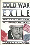Cold War Exile, Don S. Kirschner, 0826209890